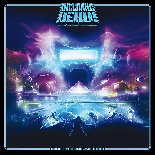 Alliance Dr. Living Dead - Crush the Sublime Gods