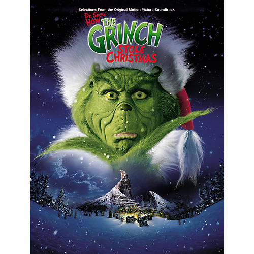 Alfred Dr. Seuss' How the Grinch Stole Christmas: Selections from the Original Motion Picture Soundtrack