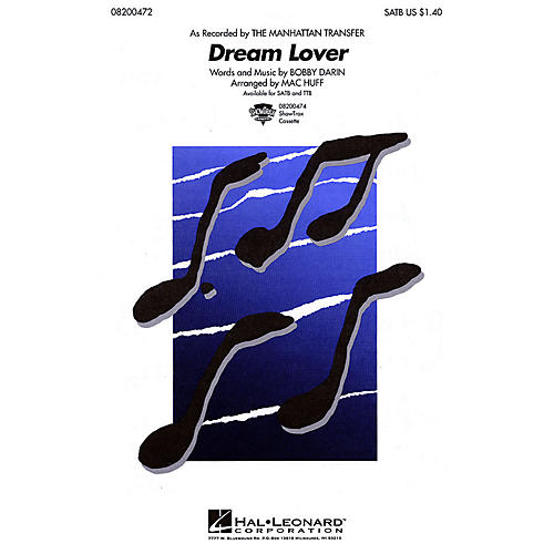 Hal Leonard Dream Lover SATB by The Manhattan Transfer arranged by Mac Huff
