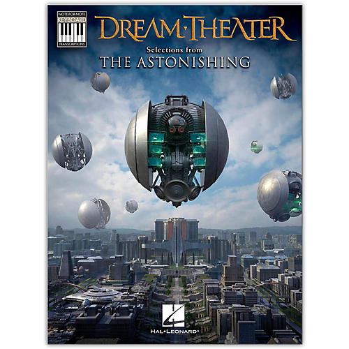 Hal Leonard Dream Theater-Selections from The Astonishing Keyboard Transcriptions