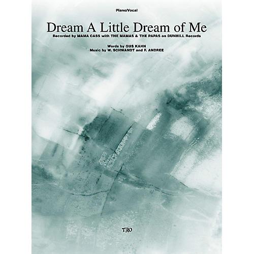 TRO ESSEX Music Group Dream a Little Dream of Me Richmond Music ¯ Sheet Music Series