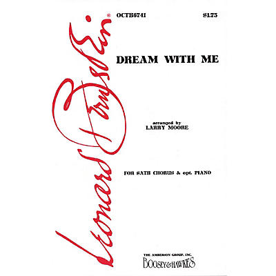 Hal Leonard Dream with Me (from Peter Pan) (SATB) SATB Arranged by Larry Moore