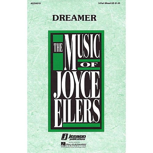 Hal Leonard Dreamer 3-Part Mixed composed by Joyce Eilers
