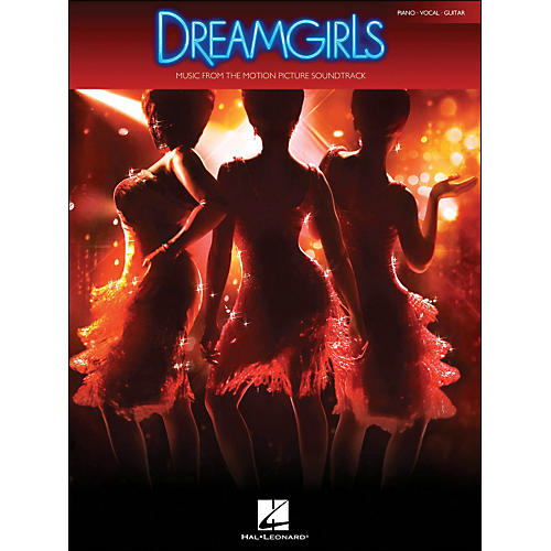 Hal Leonard Dreamgirls - Music From The Motion Picture Soundtrack arranged for piano, vocal, and guitar (P/V/G)