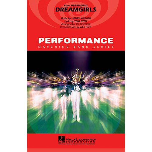 Hal Leonard Dreamgirls Marching Band Level 4 Arranged by Jay Bocook/Will Rapp
