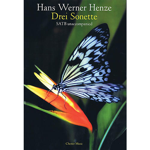 Chester Music Drei Sonette (Three Sonnets) SATB a cappella Composed by Hans Werner Henze