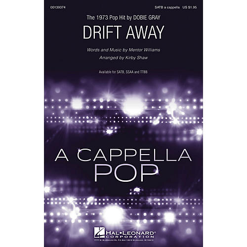 Hal Leonard Drift Away SATB a cappella by Dobie Gray arranged by Kirby Shaw