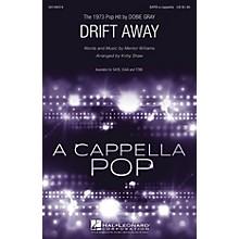 Hal Leonard Drift Away SSAA A Cappella by Dobie Gray Arranged by Kirby Shaw