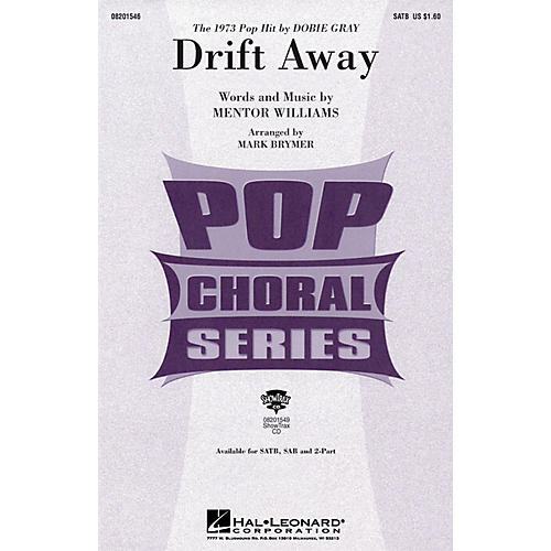 Hal Leonard Drift Away ShowTrax CD by Dobie Gray Arranged by Mark Brymer