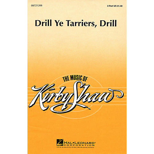 Hal Leonard Drill Ye Tarriers, Drill 2-Part arranged by Kirby Shaw