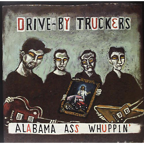 Alliance Drive-By Truckers - Alabama Ass Whuppin