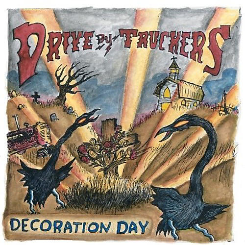 Alliance Drive-By Truckers - Decoration Day