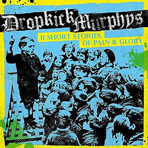 Alliance Dropkick Murphys - 11 Short Stories of Pain & Glory