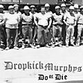Alliance Dropkick Murphys - Do Or Die thumbnail