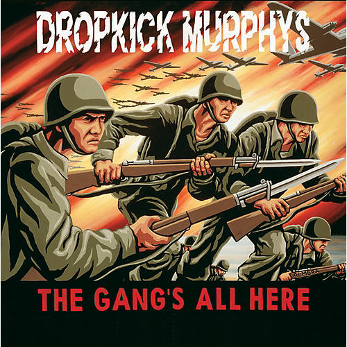 Alliance Dropkick Murphys - Gangs All Here
