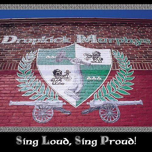 Alliance Dropkick Murphys - Sing Loud Sing Proud
