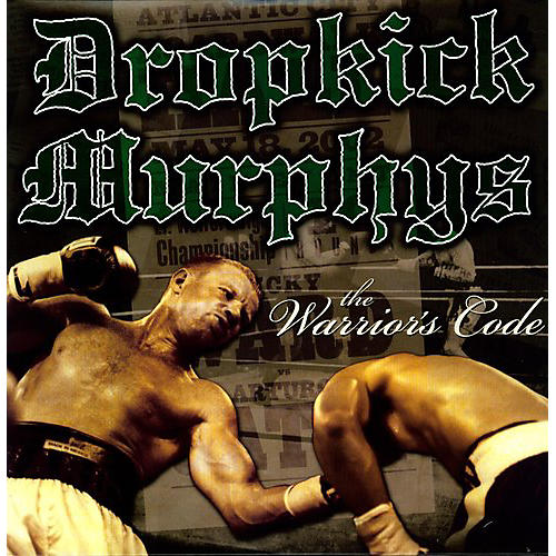 Alliance Dropkick Murphys - The Warriors Code