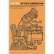 Music Sales Drums in the Americas Music Sales America Series Softcover Written by Joseph Howard