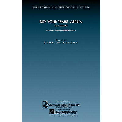 Cherry Lane Dry Your Tears, Afrika (from Amistad) (SATB and Children's Chorus) composed by John Williams