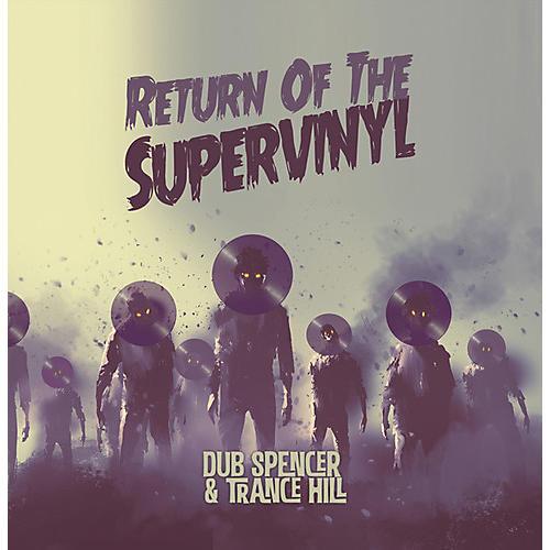 Alliance Dub Spencer & Trance Hill - Return Of The Supervinyl