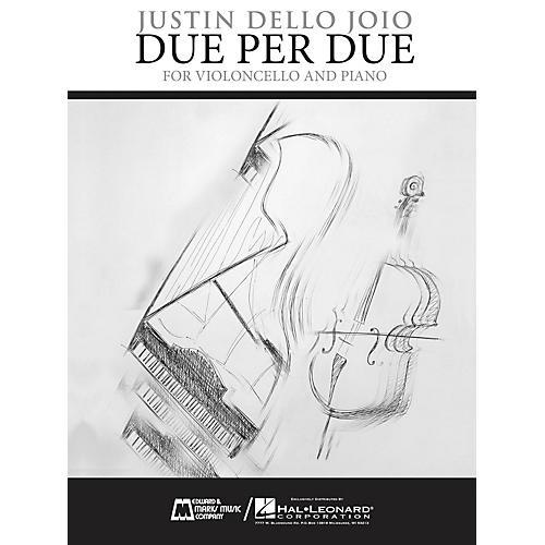 Edward B. Marks Music Company Due Per Due (Violoncello and Piano) E.B. Marks Series Softcover Composed by Justin Dello Joio