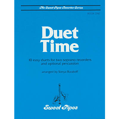 Sweet Pipes Duet Time Book 1