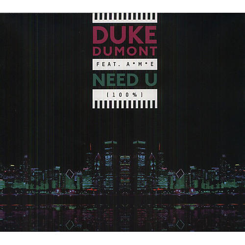 Alliance Duke Dumont - Need U (100%)' EP