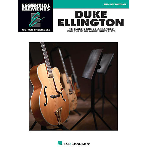 Hal Leonard Duke Ellington - Essential Elements Guitar Ensembles Late Intermediate Level