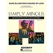 Jazz Workshop Inc. Duke Ellington's Sound of Love Jazz Band Level 4 by Charles Mingus Arranged by Andrew Homzy