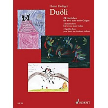 Schott Music Duoli (24 small duets for two or more violins Performance Score) Schott Series Composed by Heinz Holliger
