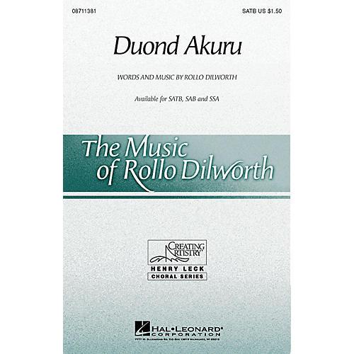 Hal Leonard Duond Akuru SAB Composed by Rollo Dilworth