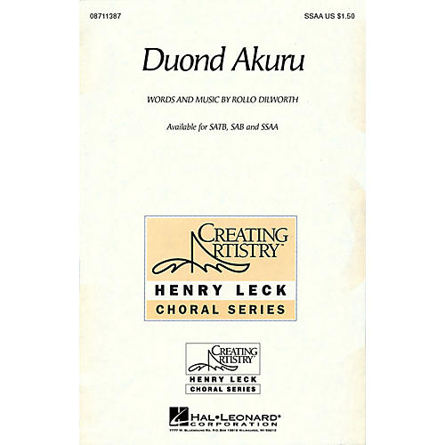 Hal Leonard Duond Akuru SSAA composed by Rollo Dilworth