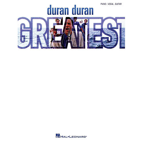 Hal Leonard Duran Duran - Greatest Piano/Vocal/Guitar Artist Songbook