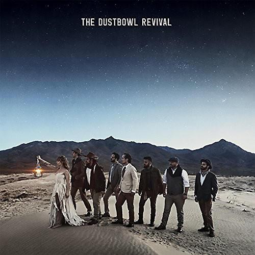 Alliance Dustbowl Revival - Dustbowl Revival