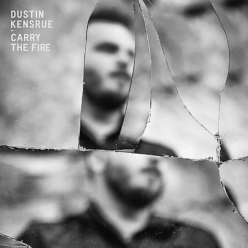 Alliance Dustin Kensrue - Carry the Fire