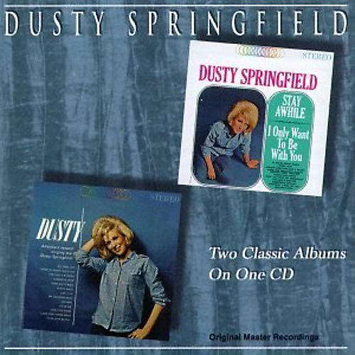 Alliance Dusty Springfield - Stay Awhile - I Only Want To Be With You