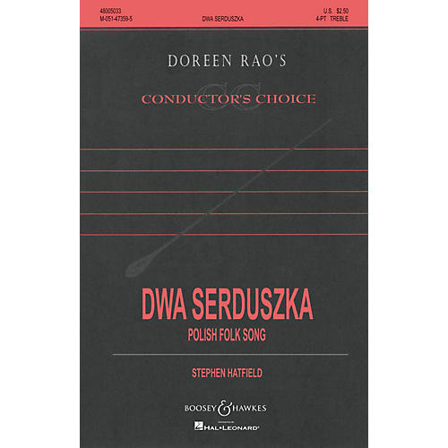 Boosey and Hawkes Dwa Serduska (CME In High Voice) SSAA Div A Cappella arranged by Stephen Hatfield