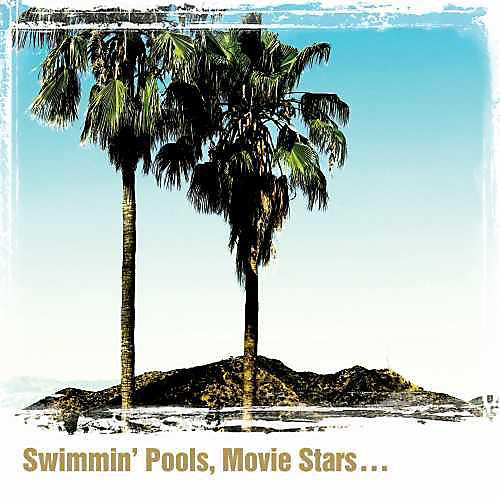 Alliance Dwight Yoakam - Swimming' Pools, Movie Stars...