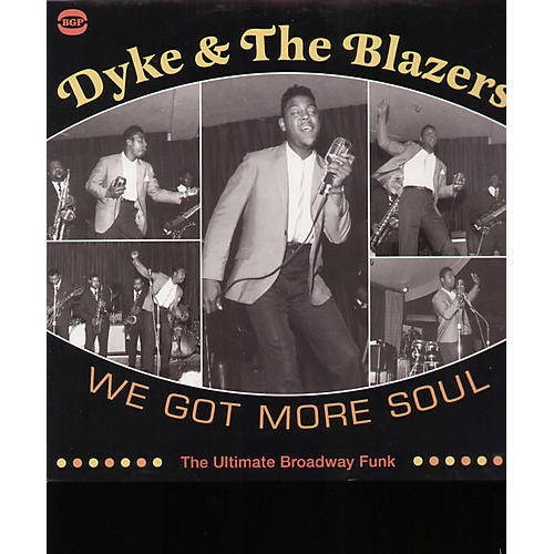 Alliance Dyke & the Blazers - We Got More Soul