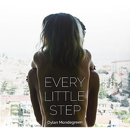 Alliance Dylan Mondegreen - Every Little Step
