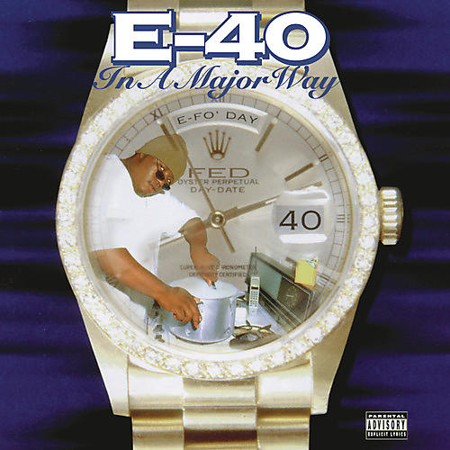 Alliance E-40 - In A Major Way