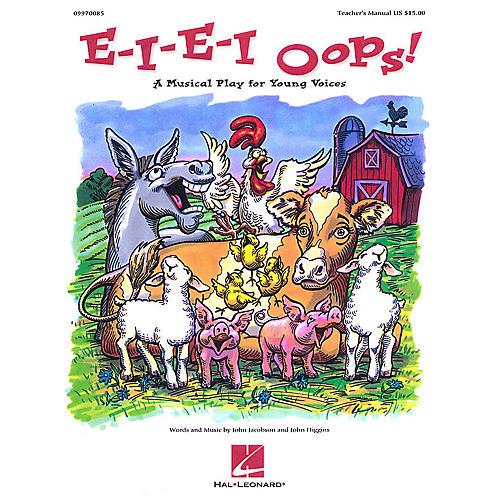 Hal Leonard E-I-E-I Oops! (Musical) PREV CD Composed by John Higgins