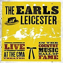 EARLS OF LEICESTER - Live At The CMA Theatre In The Country Hall Of Fame