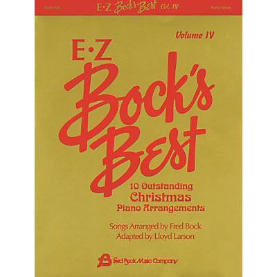 Fred Bock Music EZ Bock's Best - Volume 4 (10 Outstanding Christmas Piano Arrangements) Fred Bock Publications Series