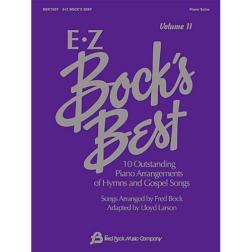 Fred Bock Music EZ Bock's Best - Volume II Fred Bock Publications Series