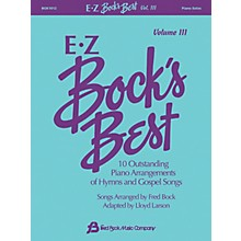 Fred Bock Music EZ Bock's Best, Volume 3 Fred Bock Publications Series