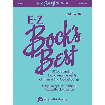 Fred Bock Music EZ Bock's Best, Volume 3 Fred Bock Publications Series