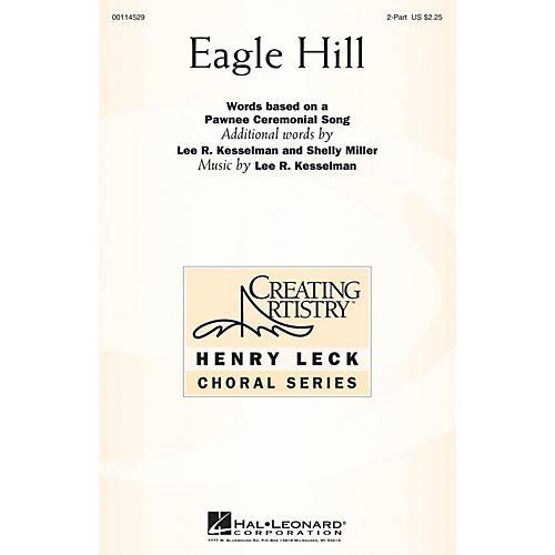 Hal Leonard Eagle Hill 2PT TREBLE composed by Lee R. Kesselman