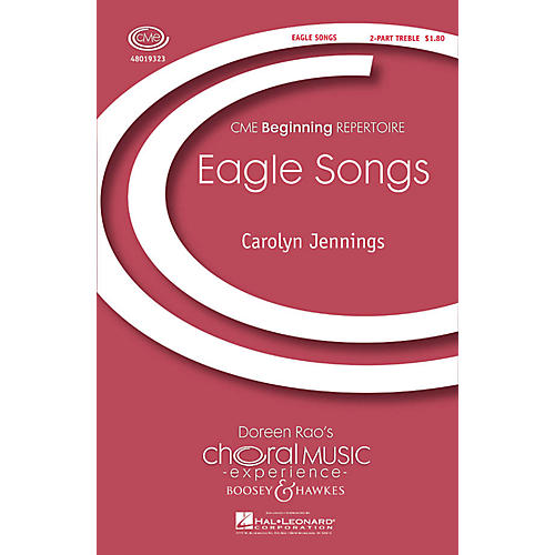 Boosey and Hawkes Eagle Songs (CME Beginning) 2-Part composed by Carolyn Jennings