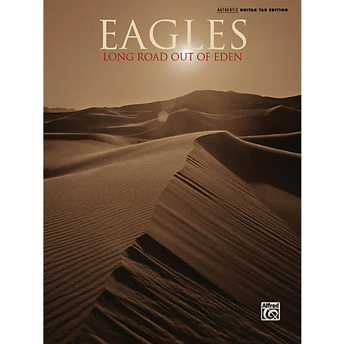 Alfred Eagles - Long Road Out Of Eden Guitar Tab Songbook
